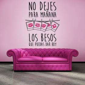 Pegatinas paredes los besos que puedas dar hoy vinilos for Pegatinas frases pared