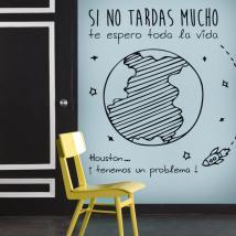 Vinilos Pared Lámina Si No Tardas Mucho