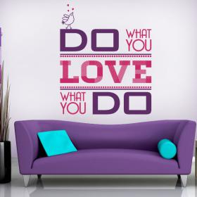 Vinilo Decorativo Do What You Love