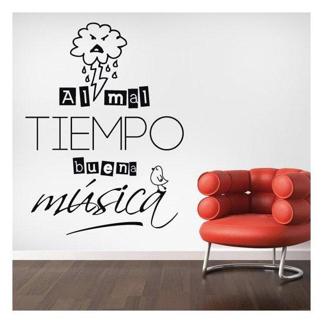Vinilo Decorativo Al Mal Tiempo Buena Música