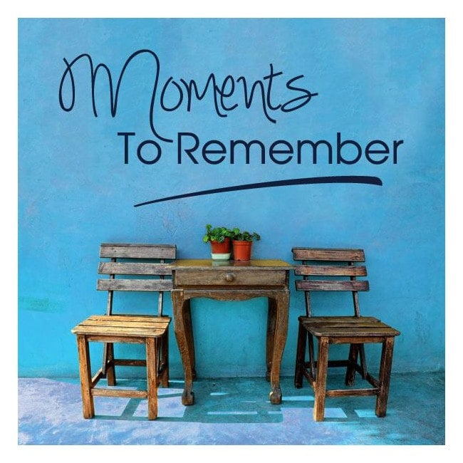 Vinilos Decorativos Frases Moments To Remember