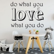 Vinilo decorativo texto do what you love