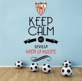 Pegatinas fútbol keep calm and sevilla hasta la muerte
