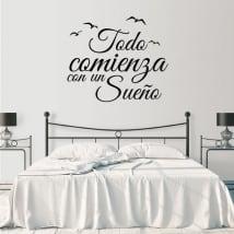 Vinilo decorativo frase todo comienza con un sueño
