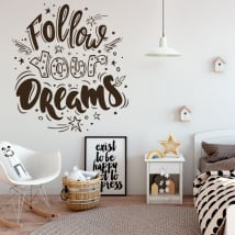 Vinilos y pegatinas frase follow your dreams