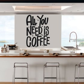Vinilos y pegatinas cocinas frase all you need is coffee