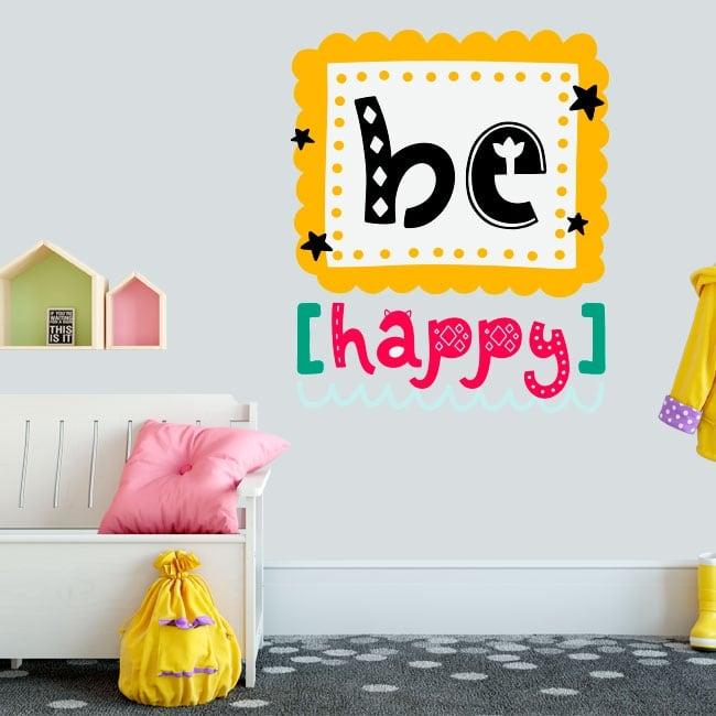 Vinilos decorativos y pegatinas frase be happy