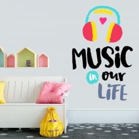 Vinilos y pegatinas frases en inglés music in our life