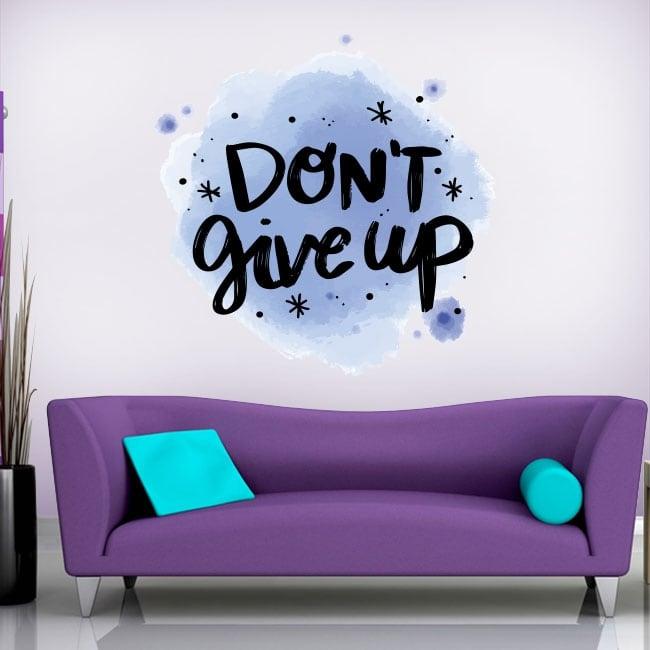 Vinilos y pegatinas frase en inglés don't give up