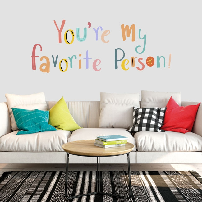 Vinilos frase inglés you're my favorite person
