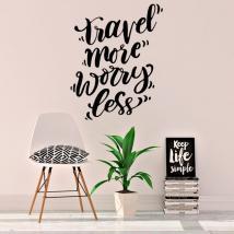 Vinilo con frase en inglés travel more worry less